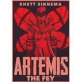 Artemis the Fey: A gun slingin' fantasy adventure novella (Spellbinder Saga Book 1)
