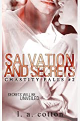 Salvation and Secrets (Chastity  Falls Book 2) Kindle Edition