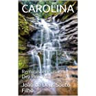 CAROLINA: Reminiscências em Dez Poemas (Portuguese Edition)