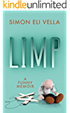 Limp: A Funny Memoir