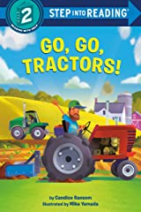 Go, Go, Tractors! (Step into Reading) Kindle Edition