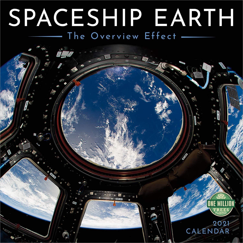 2021 Spaceship Earth Wall Calendar: The Overview Effect: NASA