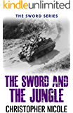 The Sword and the Jungle (Sword Series Book 2)