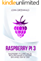 Raspberry Pi 3: Raspberry Pi 3 Projects From Beginner To Master Explained Step By Step (Computer Programming Book 2) (English Edition)