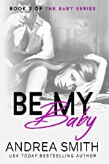 Be My Baby: (Maybe Baby Series Book 3) Kindle Edition