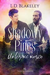 Shadowy Pines: Un legame magico (Italian Edition) Kindle Edition