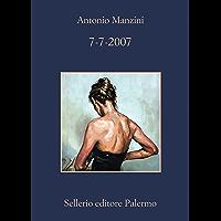 7-7-2007 (Il vicequestore Rocco Schiavone Vol. 7) (Italian Edition)