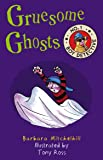 Gruesome Ghosts (No. 1 Boy Detective)