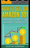 How to Sell on Amazon 301: Advanced Amazon Selling Strategies (Selling on Amazon Tutorials)