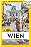 National Geographic Reiseführer: Streifzüge Wien. Die besten Stadtspaziergänge um alle Highlights zu Fuß zu entdecken. Mit Karten. NEU 2018.