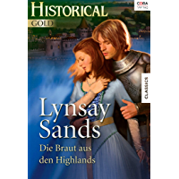 Die Braut aus den Highlands (Historical Gold)