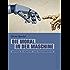 Die Moral in der Maschine (Telepolis): Beiträge zu Roboter- und Maschinenethik