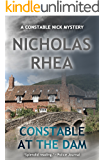 Constable at the Dam (A Constable Nick Mystery Book 21)