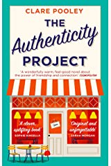 The Authenticity Project: The feel-good novel of 2020 Kindle Edition
