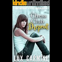 Chess Club Dropout: YA Contemporary Romance (Dropout Series Book 1)