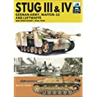 Stug III & Stug IV: German Army, Waffen-SS and Luftwaffe: Western Front, 1944–1945 (TankCraft Book 19)