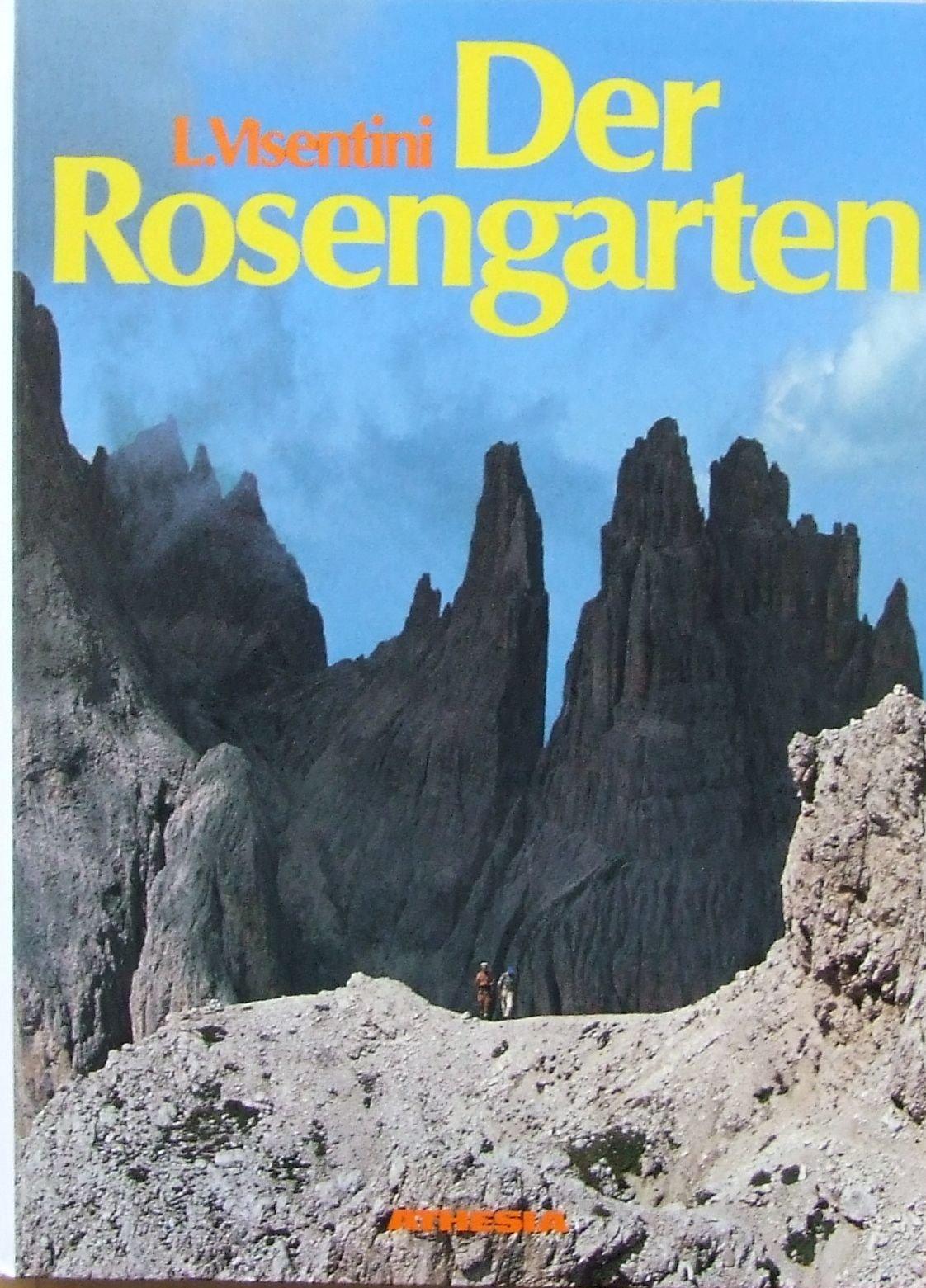 Der Rosengarten: Führung durch eine berühmte Dolomiten-Gruppe