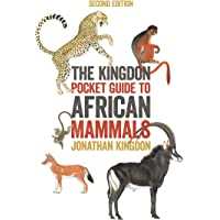 The Kingdon Pocket Guide to African Mammals: Second Edition (Princeton Pocket Guides)