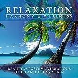 Relaxation - Harmony & Wellness