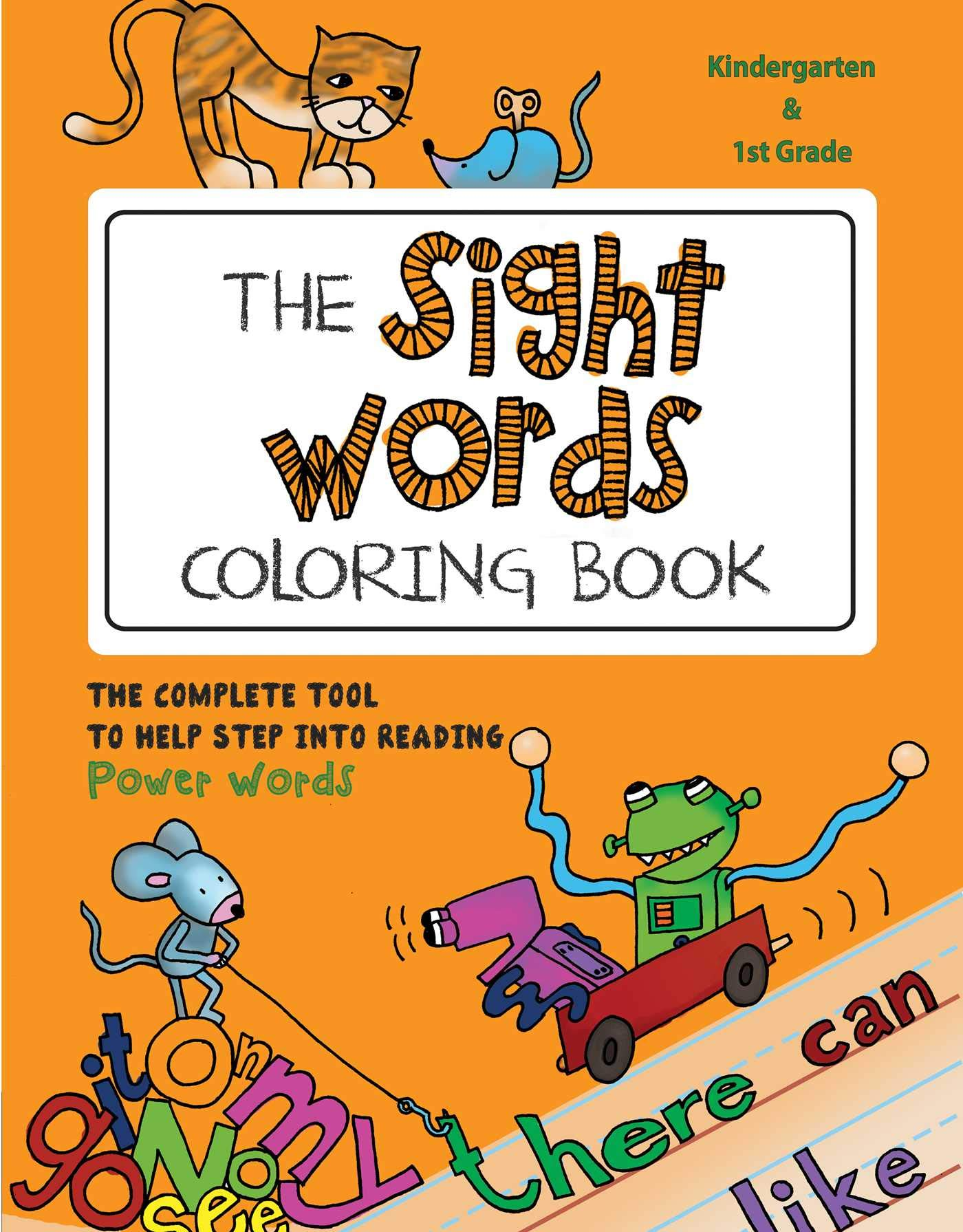 - The Sight Words Coloring Book: The Complete Tool To Help Step Into