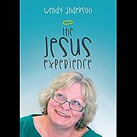 The Jesus Experience (English Edition)