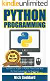 Python: Complete Crash Course for Becoming an Expert in Python Programming (2nd Edition)