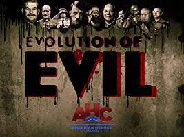 Evolution of Evil Season 1