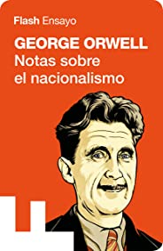 Notas sobre el nacionalismo (Colección Endebate) (Spanish Edition)