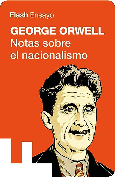 Notas sobre el nacionalismo (Colección Endebate) eBook: Orwell ...