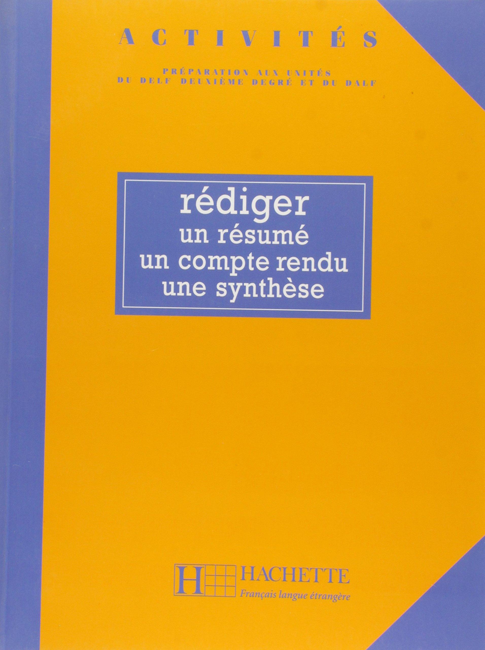 Download Activites Rediger Un Resume, Un Compte-Rendu, Une Synthese Livre de L'Eleve (English and French Edition) PDF