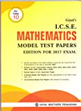 Goyal's ICSE Mathematics Model Test Papers-Class-X