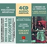 Histoire De La Philosophie - La Philosophie Medievale De Saint Augustin A Maitre Eckhart L'Ordre De La Creation
