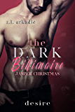Desire (The Dark Billionaire Jasper Christmas Trilogy Book 2)