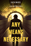 Any Means Necessary (a Luke Stone Thriller—Book #1) (English Edition)