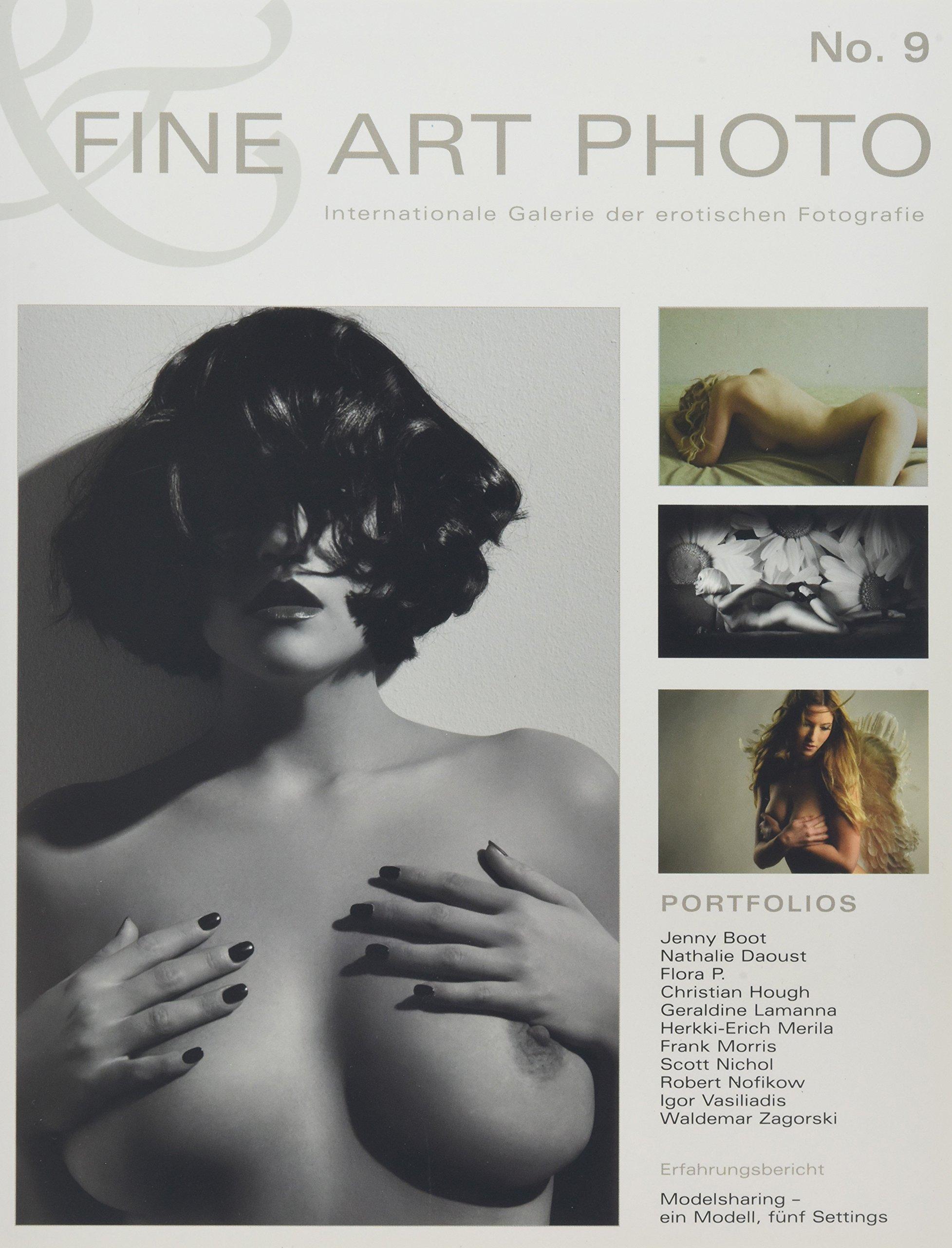 FINE ART PHOTO Nr. 9: Internationale Galerie der erotischen Fotografie Taschenbuch – 1. Dezember 2010 Verlag Rudolf Hillebrand 3981178890 NU-KAQ-00869293 Akt (künstlerisch)