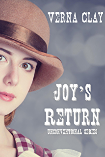 Joy's Return (Unconventional Series Book ...