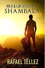 Peregrinos de Shambala: Viaje Iniciático a India (Spanish Edition) Kindle Edition