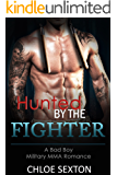 ROMANCE: MMA Romance:Hunted by The Fighter (New Adult Alpha Male Romance Short Stories)