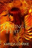 Craving the Heat (Phoenix Warriors Book 4)