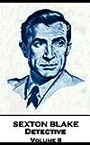 Sexton Blake, Detective - Volume II