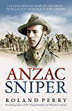 Anzac Sniper: The extraordinary story of St