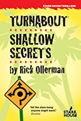 Turnabout / Shallow Secrets Kindle Edition