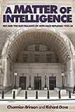 A Matter of Intelligence: MI5 and the surveillance of anti-Nazi refugees, 1933-50