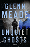 Unquiet Ghosts: A Novel