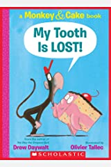 My Tooth Is LOST! (Monkey & Cake): A Monkey & Cake Book Kindle Edition