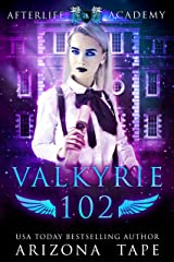 Valkyrie 102: How to become a Valkyrie (The Afterlife Academy Book 2) Kindle Edition