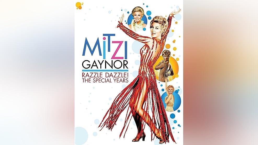 Mitzi Gaynor: Razzle Dazzle!? The Special Years