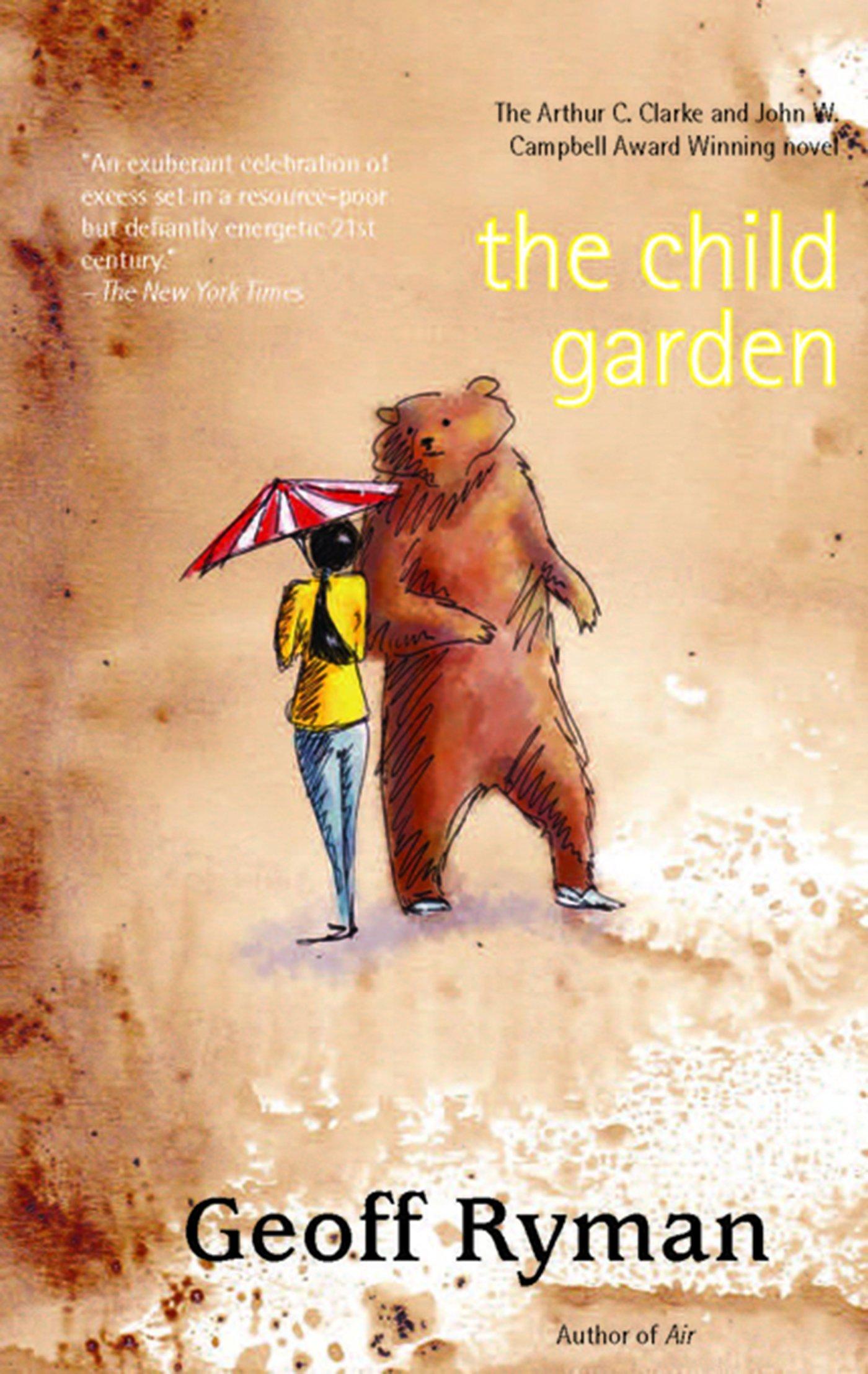 The Child Garden: A Lowedy: Geoff Ryman: 9781931520287: Amazon:  Books