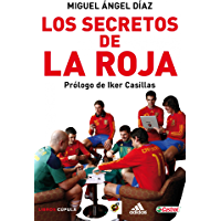 Los secretos de La Roja: La ilusión por un Mundial (Deportes nº 1)