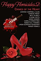 Happy Homicides 2: Thirteen Cozy Mysteries (Crimes of the Heart) Kindle Edition